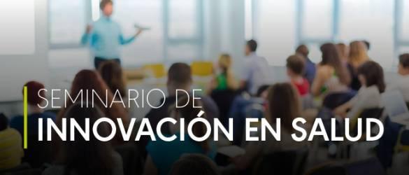 Seminario de Innovación en Salud