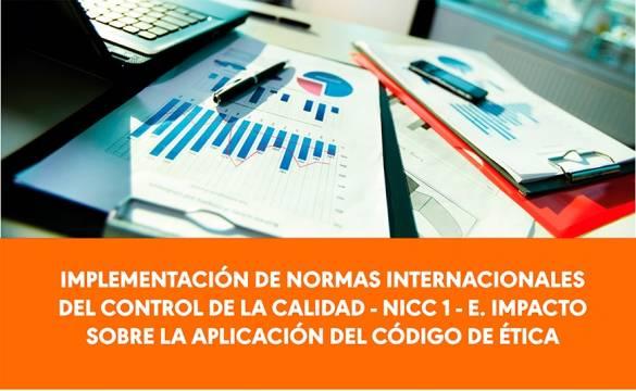 Implementación de normas internacionales del control de la calidad - NICC 1