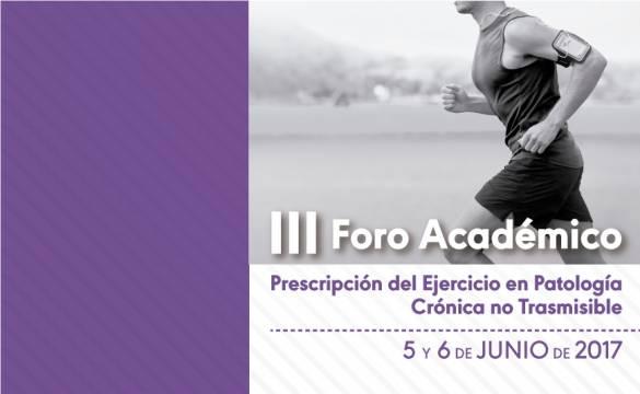 III Foro Académico de prescipción del ejercicio en patología crónica no trasmisible