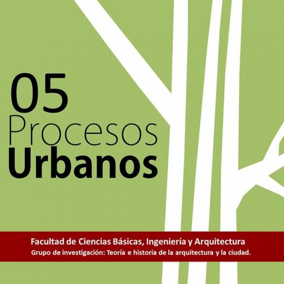 Quinta edición de la revista Procesos Urbanos
