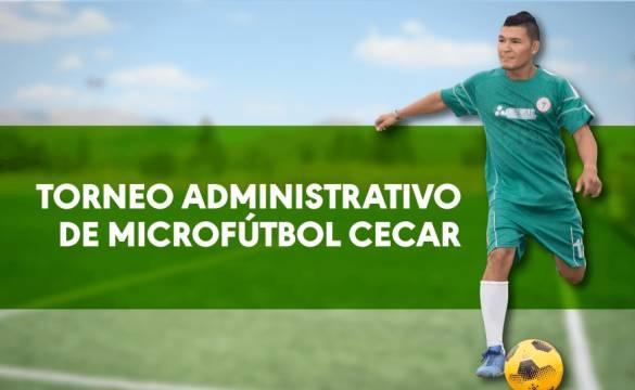 Torneo Administrativo de Microfútbol CECAR
